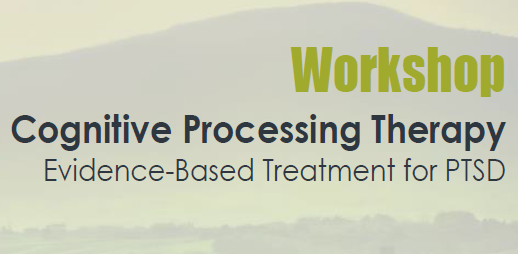 Cognitive Processing Therapy (CPT) for PTSD: 2-day Foundational Workshop