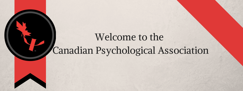 Welcome to the Canadian Psychological Association