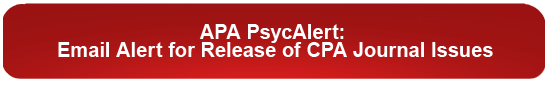 APA PsycAlert: Email Alert for Release of CPA Journal Issues
